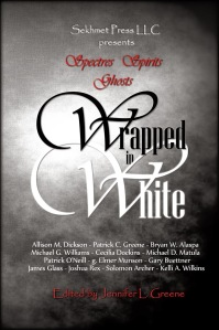 Ghost Stories - Wrapped in White Ghost Anthology